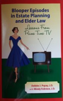 "Just Published! ""Blooper Episodes in Estate Planning and Elder Law"""