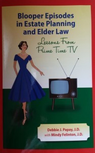 "TVBloopersCover 188x300 - Just Published! ""Blooper Episodes in Estate Planning and Elder Law"""